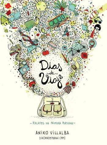 dias-de-viaje-aniko-villalba-cover