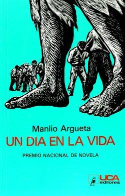 Un dia en la vida_Manlio Argueta